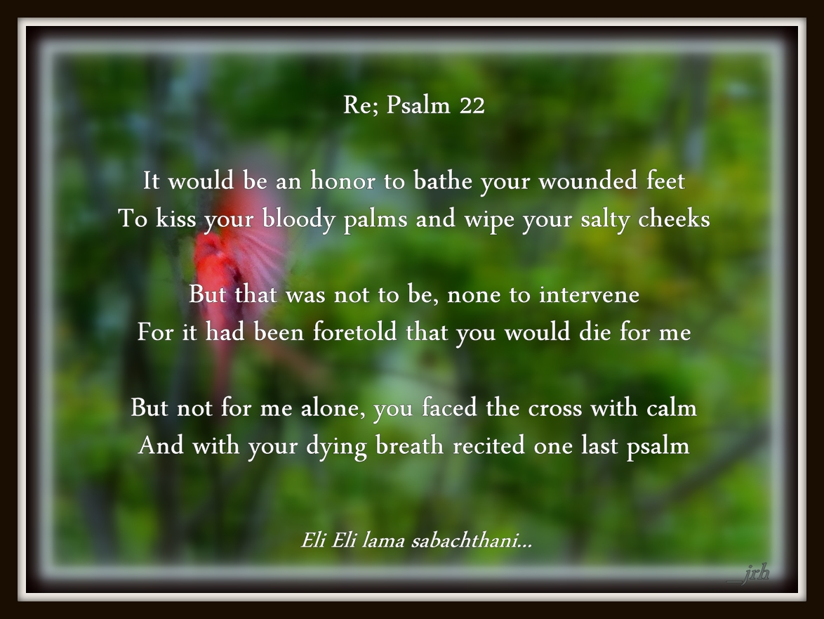 Re; Psalm 22